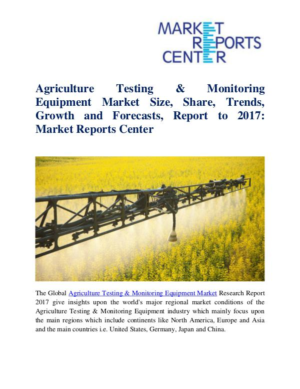Market Research Reports Agriculture Testing & Monitoring Equipment Market