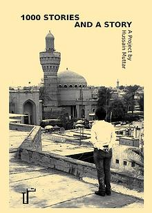 1000 STORIES AND A STORY Photo-booklet by Hussain Muttar