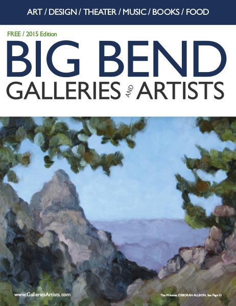 Big Bend Texas Galleries & Artists 2015