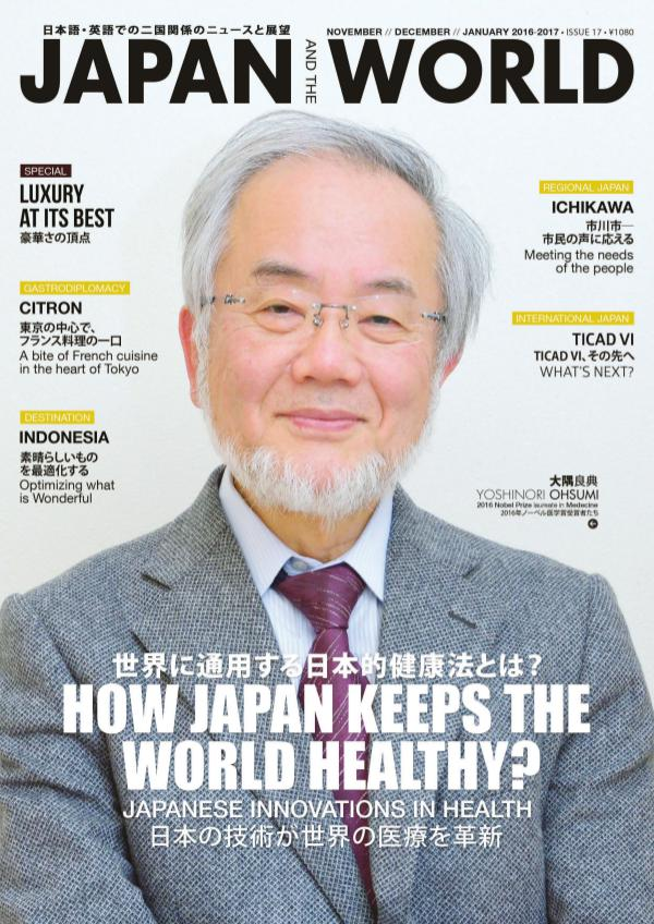 JAPAN and the WORLD Magazine OCTOBER ISSUE 2016 #Issue 17