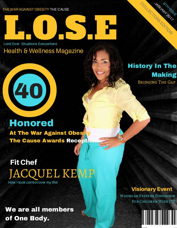 L.O.S.E Health & Wellness Magazine Volume 6