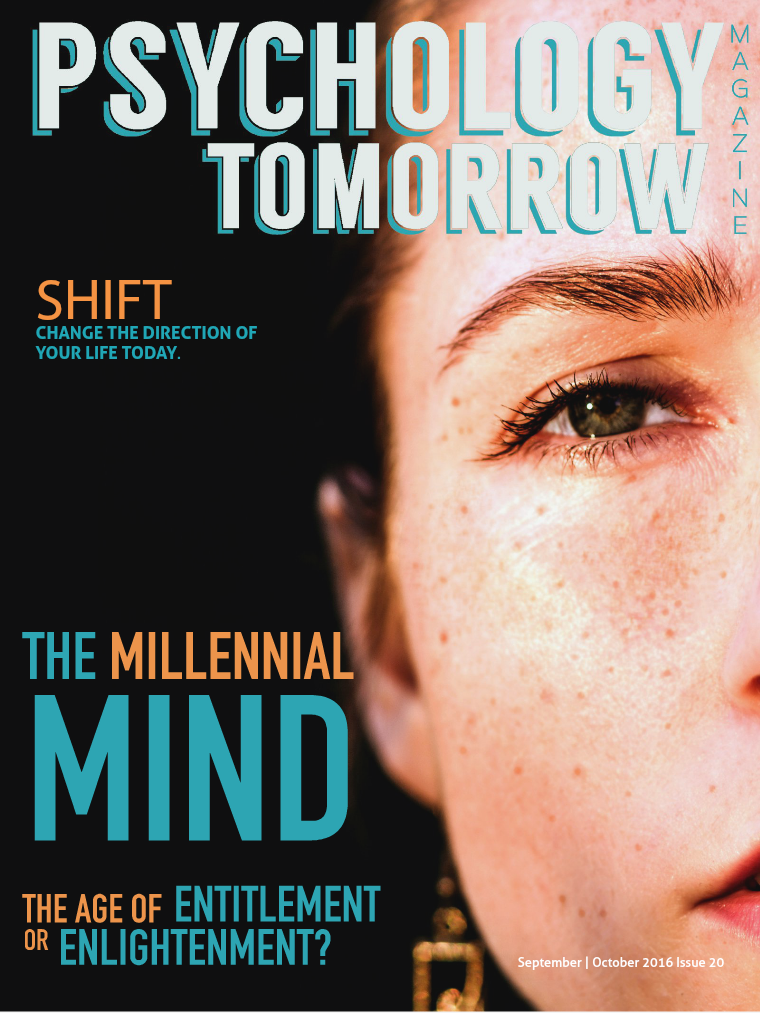 Psychology Tomorrow Magazine Issue 20 The Millennial Mind