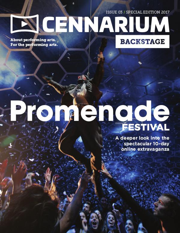 Cennarium Backstage Issue 3 - Promenade Festival Special Edition