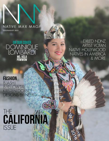 Native Max Magazine California Issue - July/August 2015