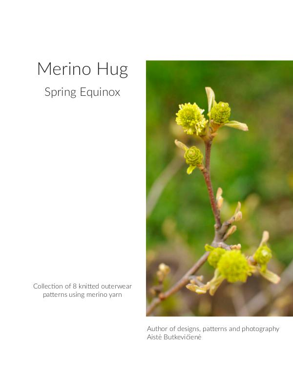 Collections of knitting patterns. Four seasons Merino Hug. Spring Equinox