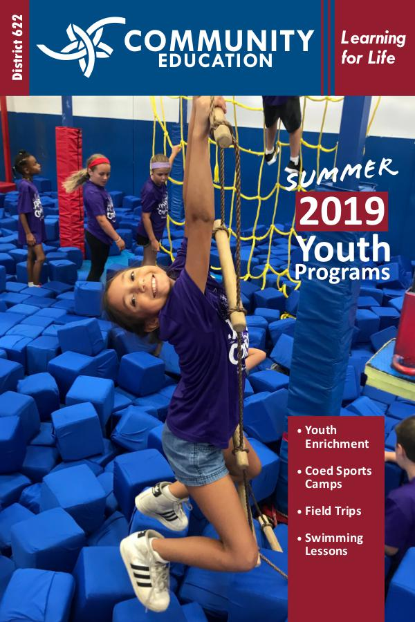 District 622 Community Education Youth Programs Youth Programs Summer 2019