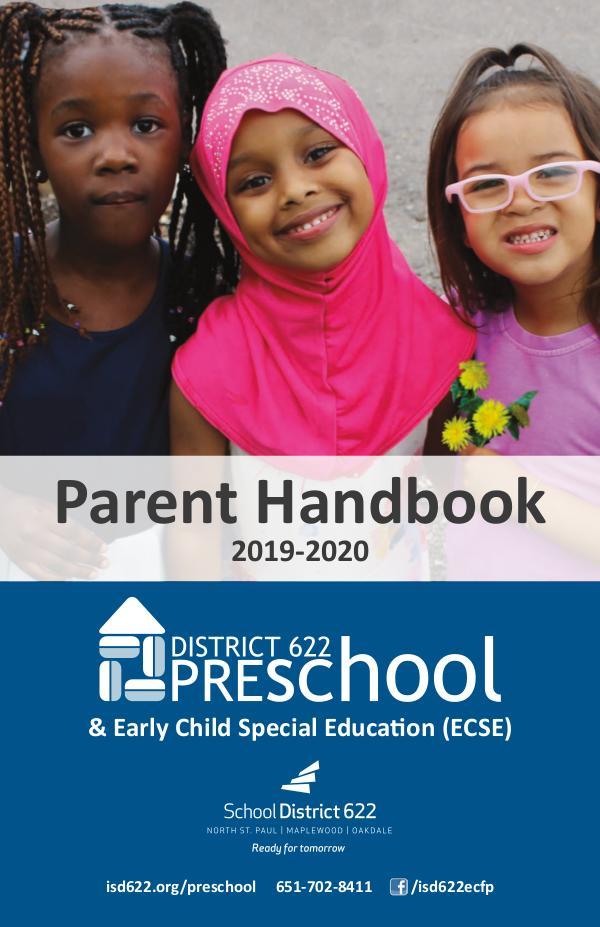 District 622 Preschool Parent Handbook Preschool Parent Handbook 2019-2020