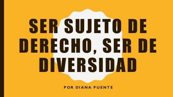Ser Sujeto de Derecho, Ser De Diversidad Actividad #10