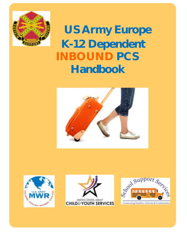Army Europe K-12 PCS INBOUND Handbook PCS Handbook ARMY OUTBOUND SY17-18