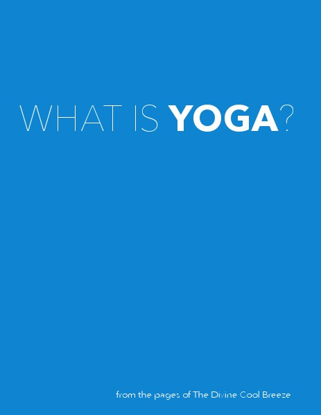 DCB GALLERY What Is Yoga?
