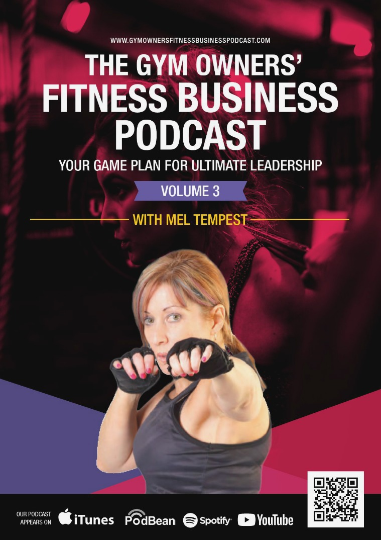 Mel Tempest Digital Library The Gym Owners' Business Podcast Volume 3