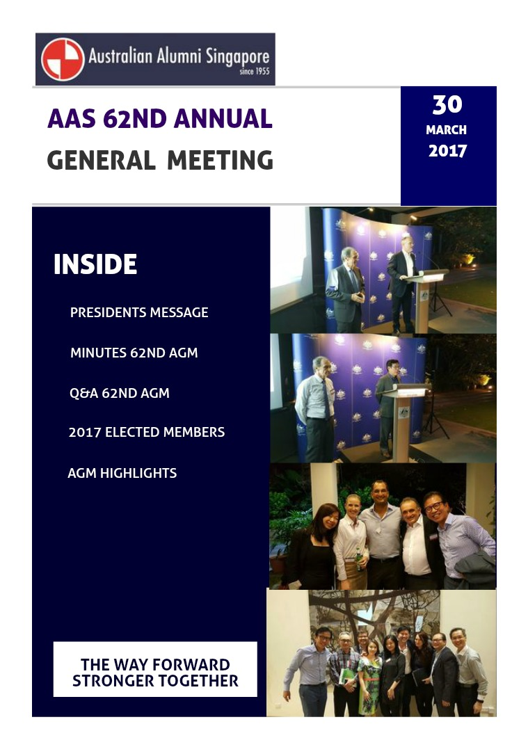 Australian Alumni Singapore - 62nd Annual General Meeting AAS 62nd AGM Issue