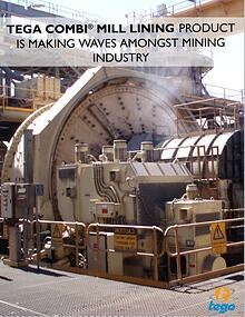 TEGA Combi® Mill Lining Product Is Making Waves amongst Mining Indust