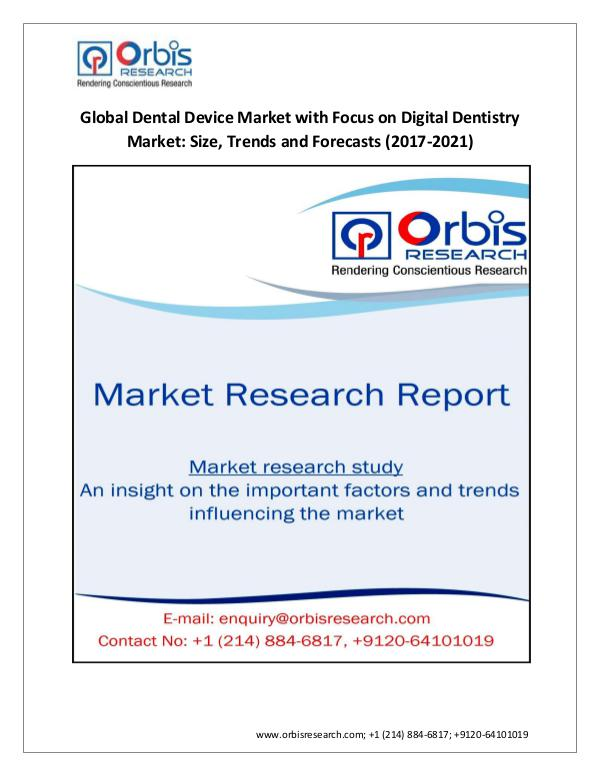 Market Research Report Global Dental Device Market with Focus on Digital