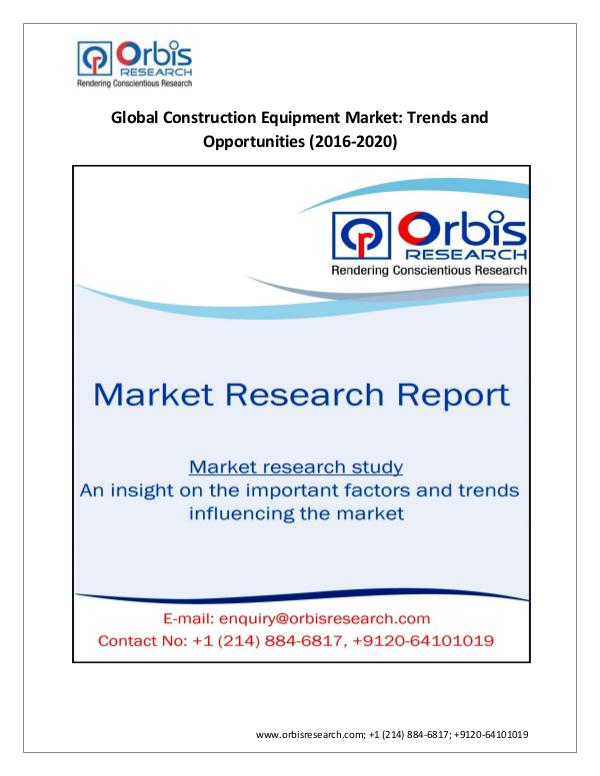 Construction Equipment Industry By 2020 | Orbis Re
