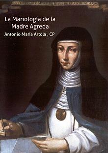 LA MARIOLOGÍA DE LA MADRE ÁGREDA