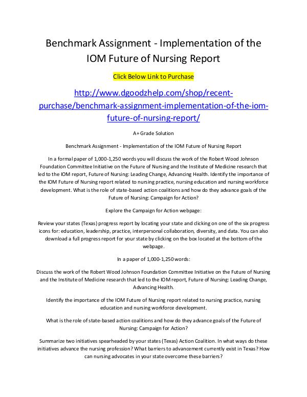 Benchmark Assignment - Implementation of the IOM Future of Nursing Re Benchmark Assignment - Implementation of the IOM