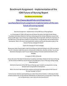 Benchmark Assignment - Implementation of the IOM Future of Nursing Re