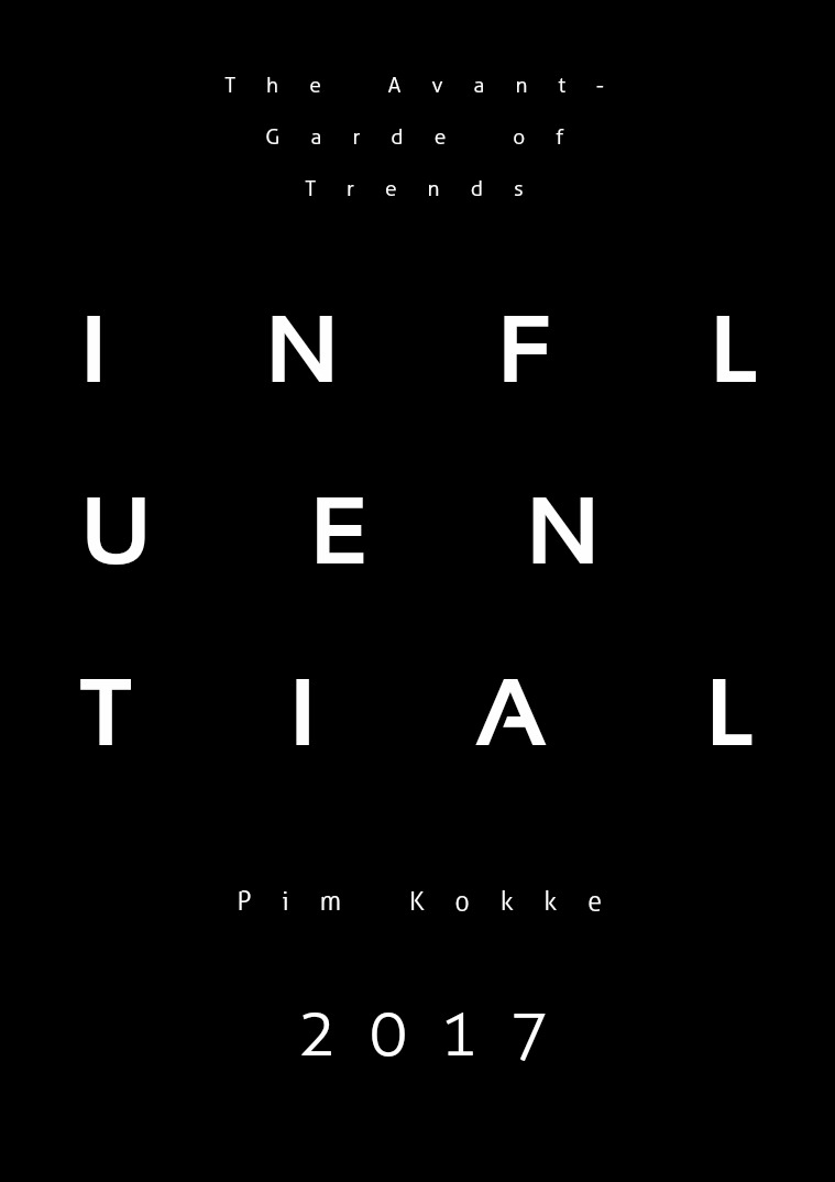 Influential: The Avant-Garde of Trends 1
