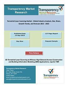Terrestrial Laser Scanning Market - Global Industry Analysis :2023
