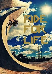 RIDE FOR LIFE: Skate Mag.