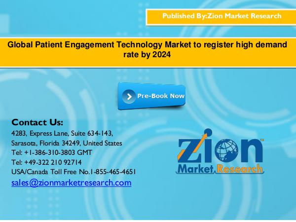 Global Industrial Communication Market Will Flourish by 2016 – 2024 Global Patient Engagement Technology Market to reg