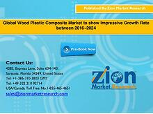 Global Wood Plastic Composite Market to show Impressive Growth Rate b