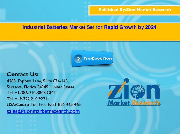 Zion Market Research Global Industrial Batteries Market, 2016–2024