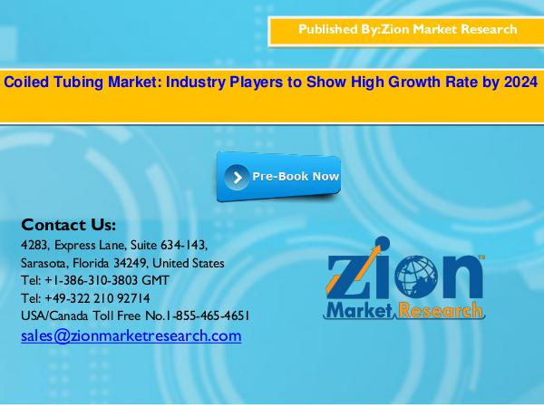 Zion Market Research Global Coiled Tubing Market, 2016–2024