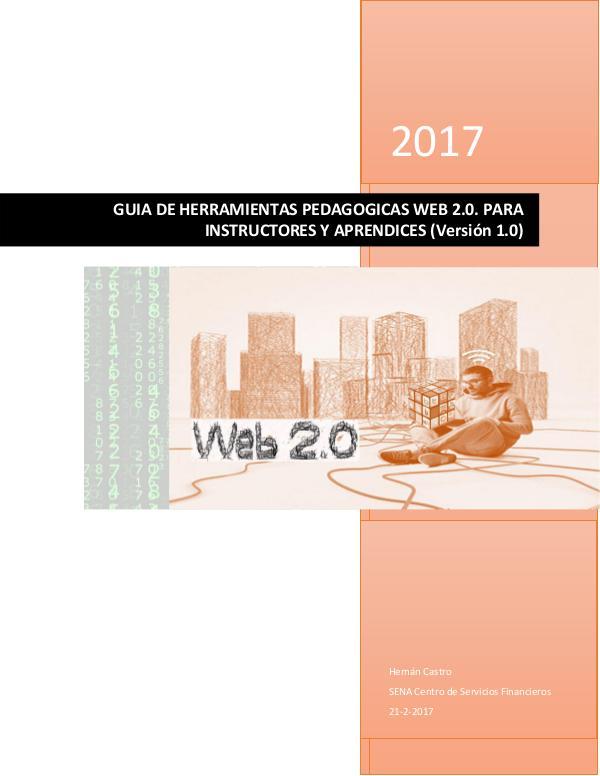 GUIA DE HERRAMIENTAS PEDAGOGICAS WEB 2.0. Instructores y aprendices Version 1.0