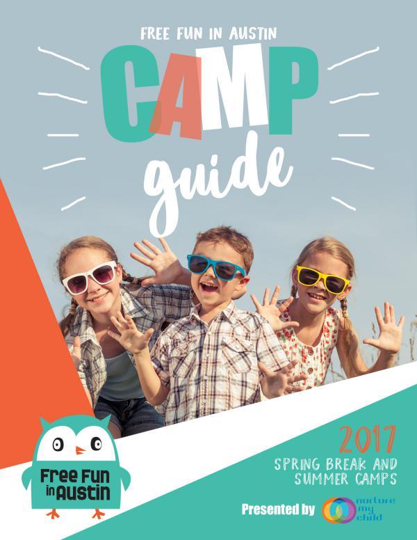 Free Fun In Austin 2017 Camp Guide Austin Camp Guide 2017