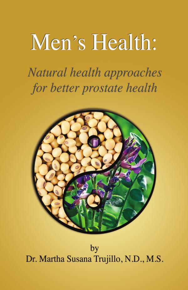 Men's Health: Natural approaches for better prostate health Men's Health