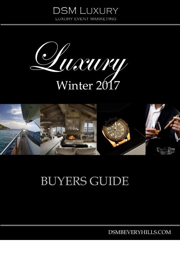 DSM Luxury Guide DSM Luxury Guide for Winter 2017