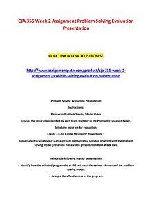 CJA 355 Week 2 Assignment Problem Solving Evaluation Presentation