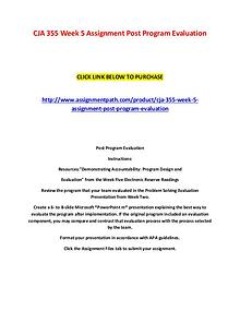 CJA 355 Week 5 Assignment Post Program Evaluation
