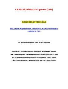 CJA 375 All Individual Assignment (2 Set)