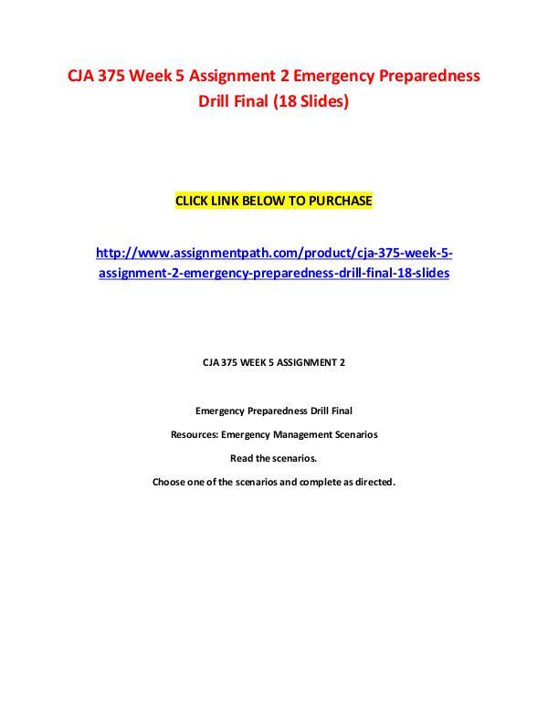 CJA 375 Week 5 Assignment 2 Emergency Preparedness Drill Final (18 Sl CJA 375 Week 5 Assignment 2 Emergency Preparedness