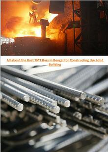 All About the Best TMT Bar in Bengal for Constructing the Solid Built