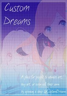 Custom Dreams