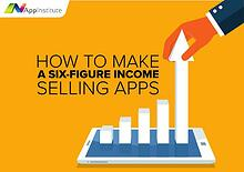 How to Make a Six-Figure Salary Selling Apps