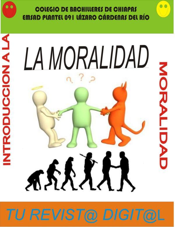 REVISTA LA MORALIDAD REVISTA DE LA MO9RALIDAD UN PASO PARA EL HOMBRE