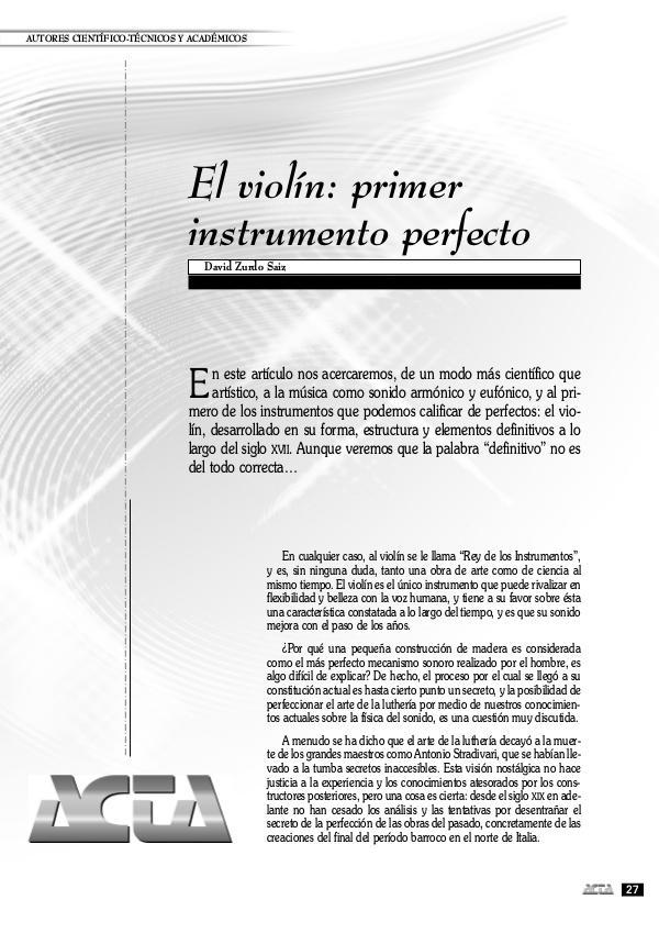 Violín, el instrumento perfecto. Violín, el instrumento perfecto