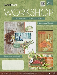 Kaisercraft December 2017 Workshop Magazine
