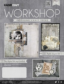 Kaisercraft January 2018 Workshop Magazine