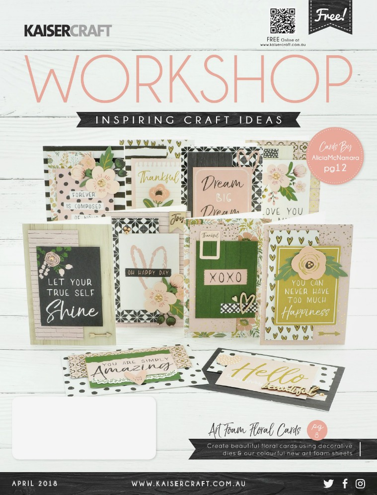 Kaisercraft April 2018 Workshop Magazine April Workshop
