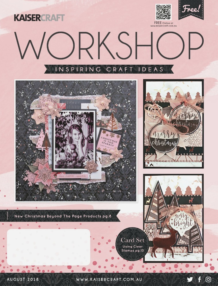 Kaisercraft August 2018 Workshop Magazine Workshop_AUG_2018_Hi-Res