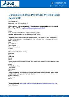 Subsea Power Grid System Market 2017 Benefits, Key Market Plans, Fort
