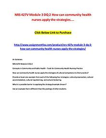 NRS 427V Module 3 DQ 2 How can community health nurses apply the stra