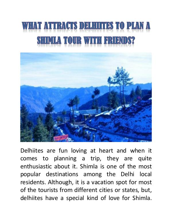 What Attracts Delhiites to Plan a Shimla Tour with Friends? What Attracts Delhiites to Plan a Shimla Tour