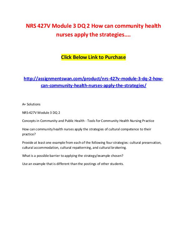 NRS 427V Module 3 DQ 2 How can community health nu